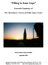 Filling in Some Gaps – Executive Summary of The Adventurers Survey of Public Space Travel, september 2008