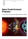 Space Tourist On-board Protection: Summary Report of the Summer School Alpbach, 2002